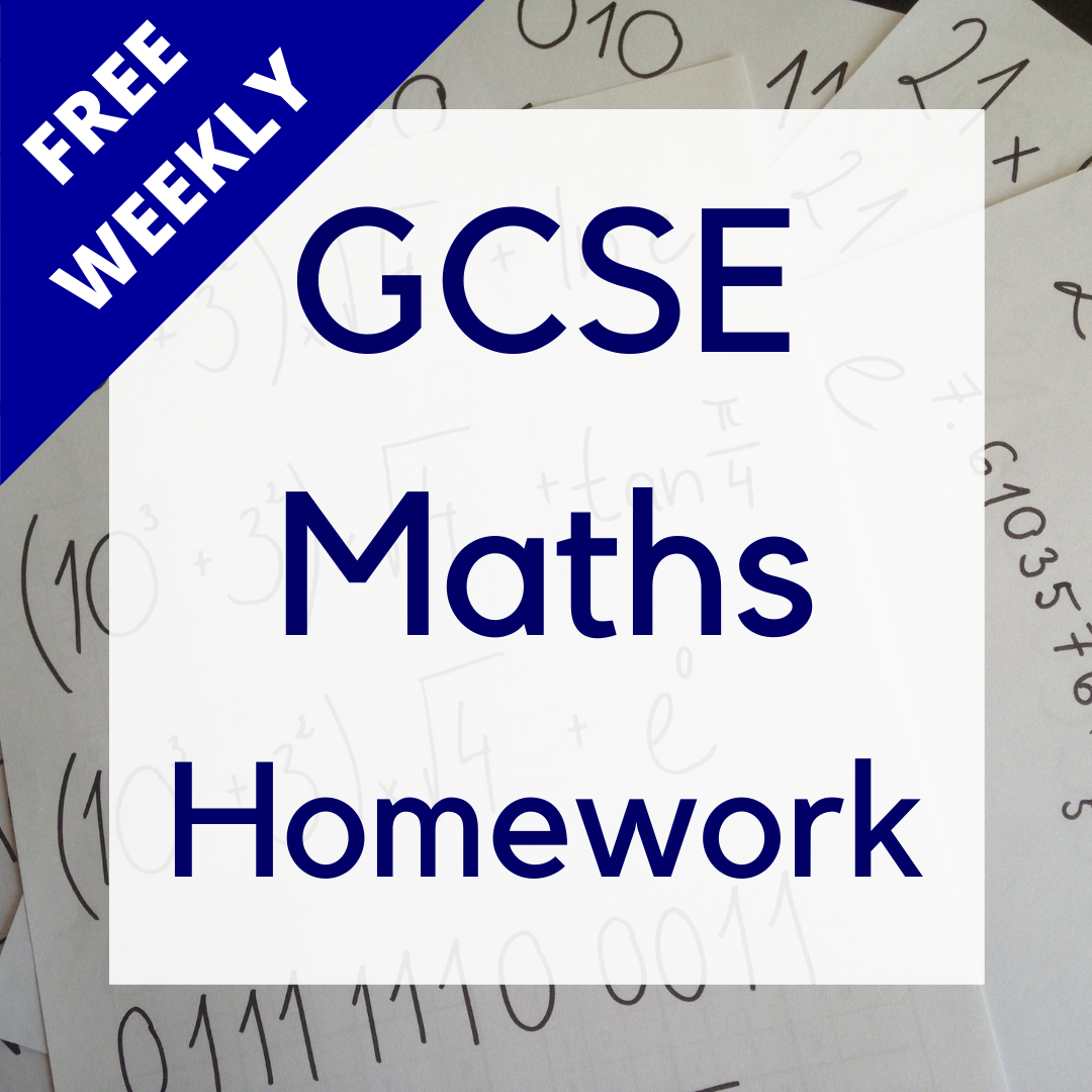 Free weekly GCSE maths homework